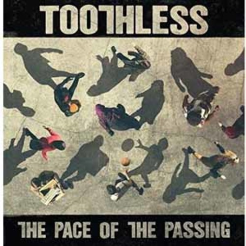 Toothless - The Pace Of The Passing [Audio CD]