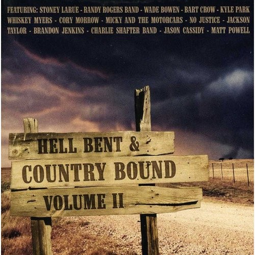 Hell Bent and Country Bound, Vol. 2 [CD]