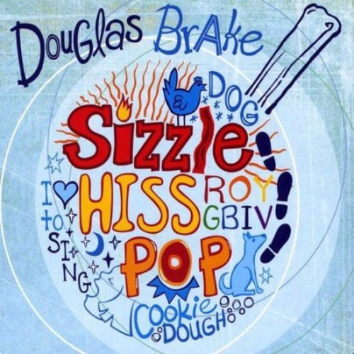Sizzle Hiss Pop [CD]