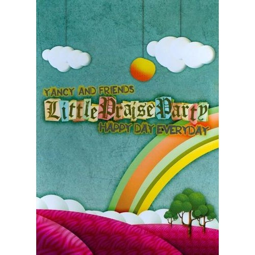 Yancy and Friends: Little Praise Party - Happy Day Everyday [DVD] [2012]