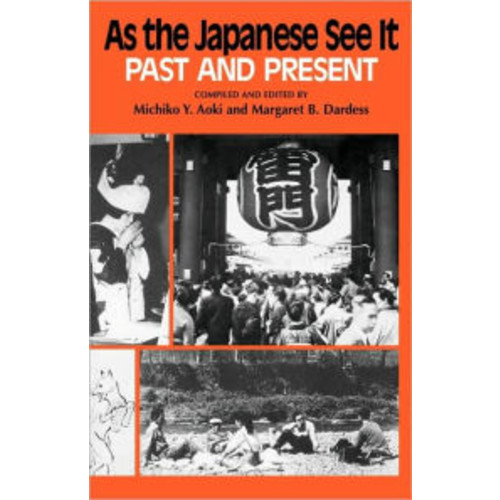 As the Japanese See It: Past and Present / Edition 1