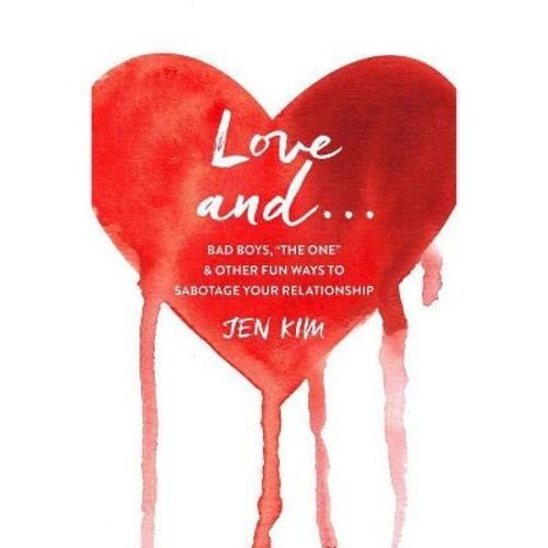 Love and . . . : Bad Boys,