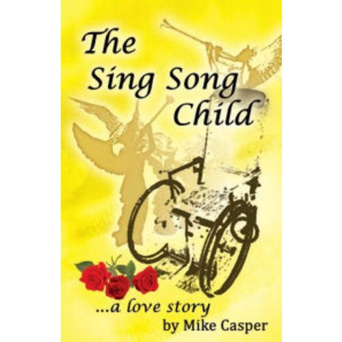 The Sing Song Child, a Love Story