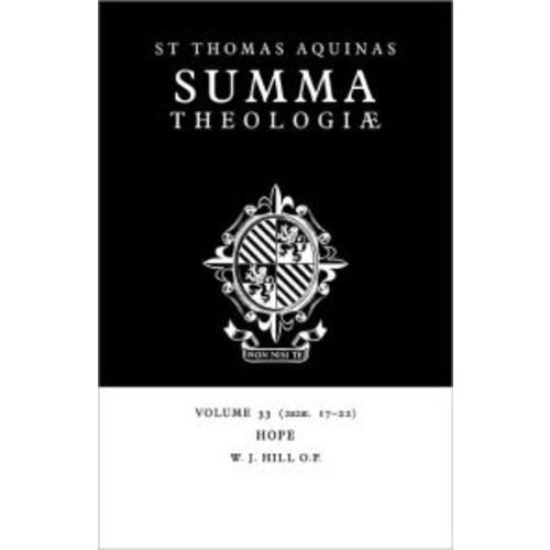 Summa Theologiae, Volume 33: Hope: 2a2ae. 17-22