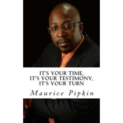 It's Your Time, It's Your Testimony, It's Your Turn