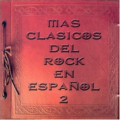 Mas Clsicos Del Rock En Espaol 2