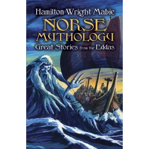 Norse Mythology : Great Stories from the Eddas