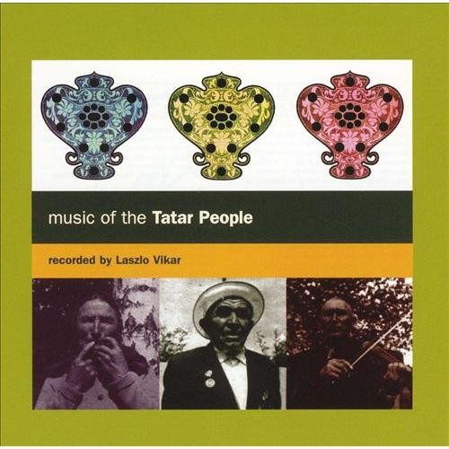 Music of the Tatar People [Topic] [CD]
