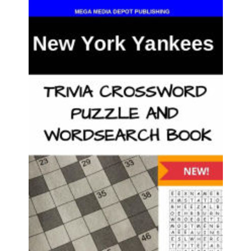 York Yankees Trivia Crossword Puzzle and Word Search Book
