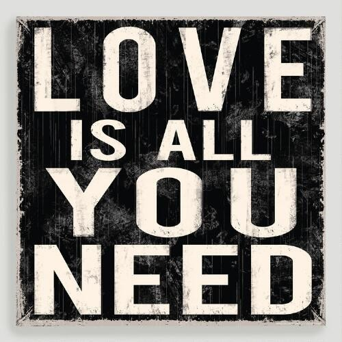 All You Need Canvas Wall Art Decal