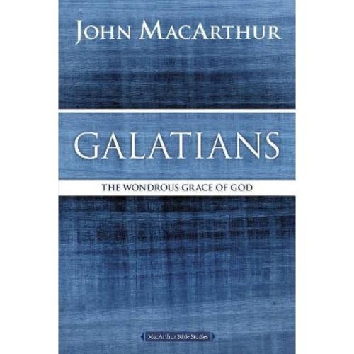 Galatians: The Wondrous Grace of God (Paperback)