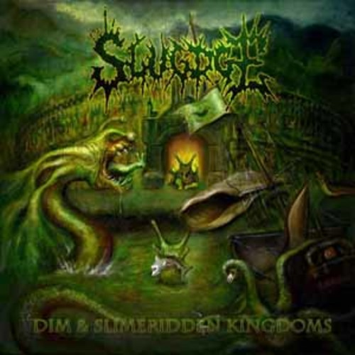 Slugdge - Dim And Slimeridden Kingdoms [Vinyl]