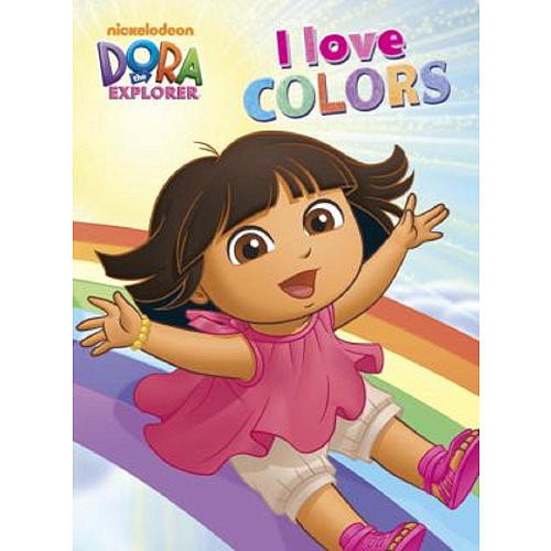 I Love Colors (Dora the Explorer)