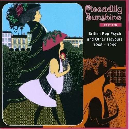 Piccadilly Sunshine, Vol. 10: British Pop Psych and Other Flavours 1966-1969 [CD]