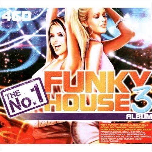 The No. 1 Funky House Album, Vol. 3 [CD]