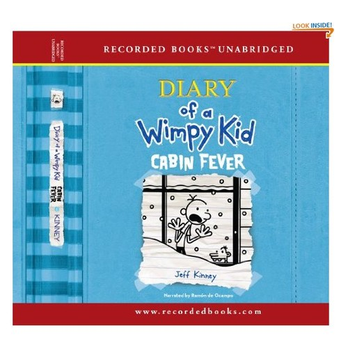 Diary of a Wimpy Kid: Cabin Fever (The Diary of a Wimpy Kid series)