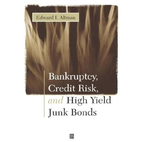 Bankruptcy, Credit Risk, and High Yield Junk Bonds