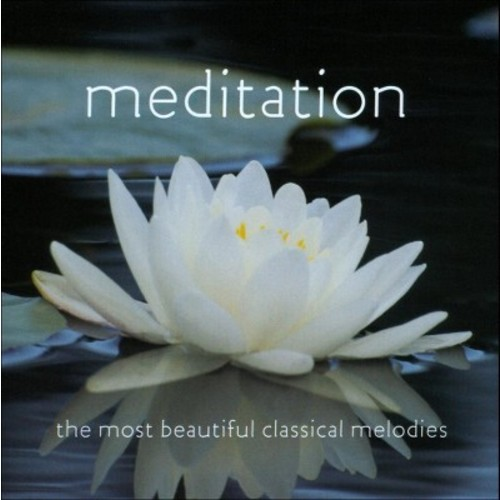 Meditation: The Most Beautiful Classical - Various - CD