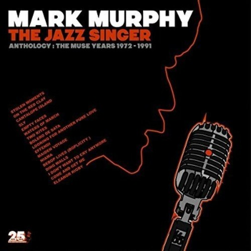 Mark Murphy - Jazz Singer Anthology: Muse Years 1973-1991 (CD)