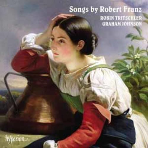 Robin Tritschler - Songs By Robert Franz [Audio CD]