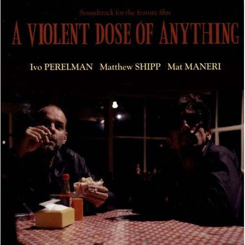 A Violent Dose of Anything [CD]