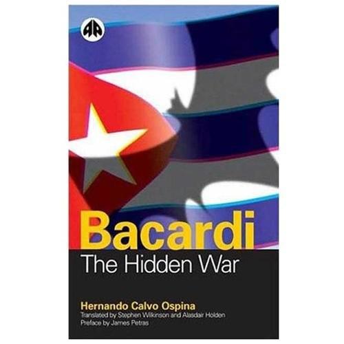 Bacardi : The Hidden War (Paperback)