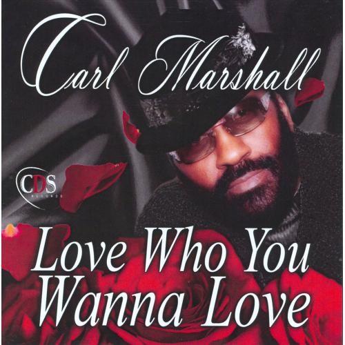 Love Who You Wanna Love [CD]