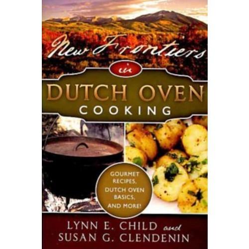 Frontiers in Dutch Oven Cooking