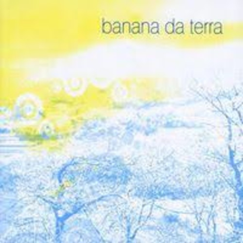 Banana Da Terra - Banana Da Terra [Audio CD]