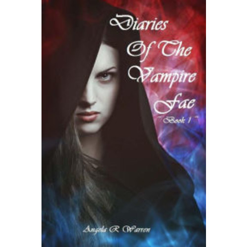 Diaries Of The Vampire Fae: book 1
