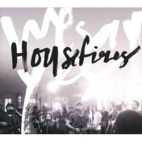 Housefires - We Say Yes (CD)