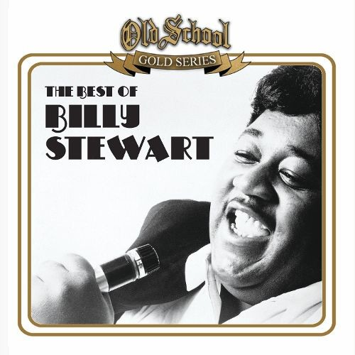 The Best of Billy Stewart [CD]