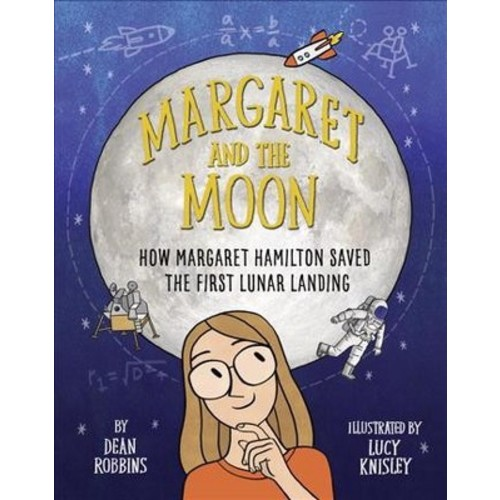 Margaret and the Moon (Library) (Dean Robbins)