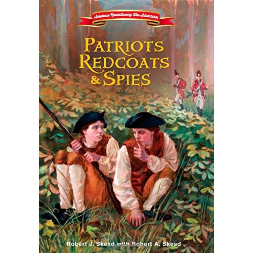 Patriots, Redcoats and Spies