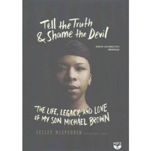 Tell the Truth & Shame the Devil (MP3-CD) (Lezley McSpadden)