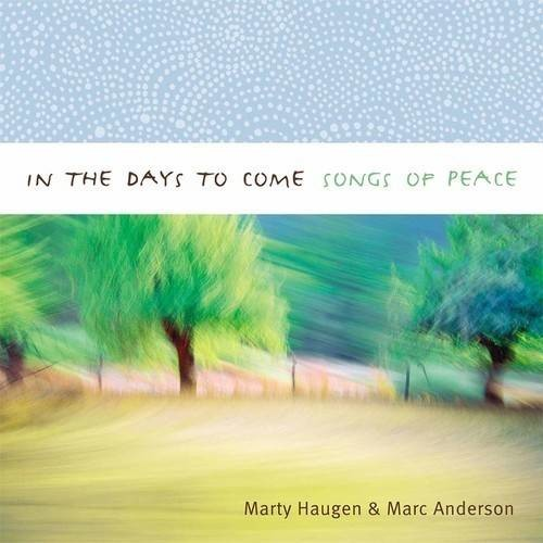 In the Days to Come: Songs of Peace [CD]