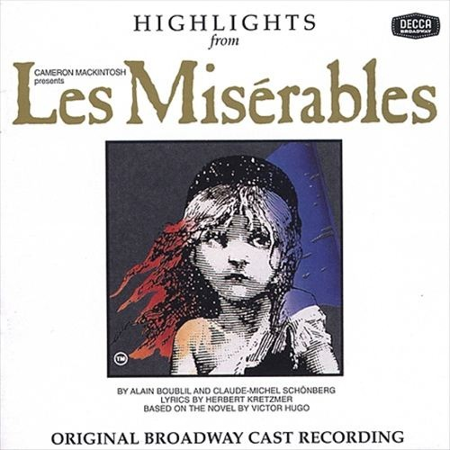 Highlights from Les Misrables [Original Broadway Cast Recording] [CD]