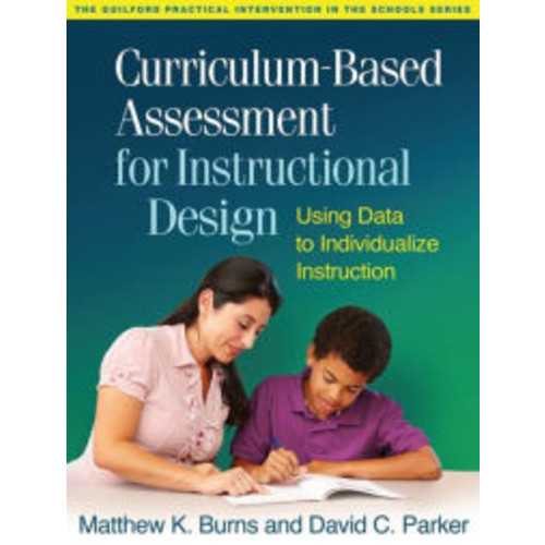 Curriculum-Based Assessment for Instructional Design: Using Data to Individualize Instruction