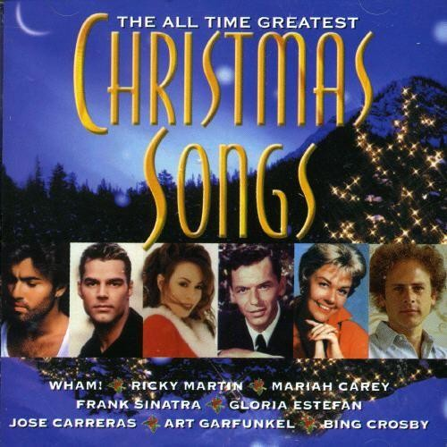 All Time Greatest Christmas Songs [CD]