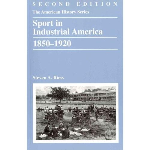 Sport in Industrial America 1850-1920