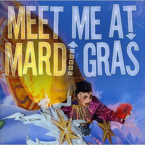 Meet Me at Mardi Gras [CD]