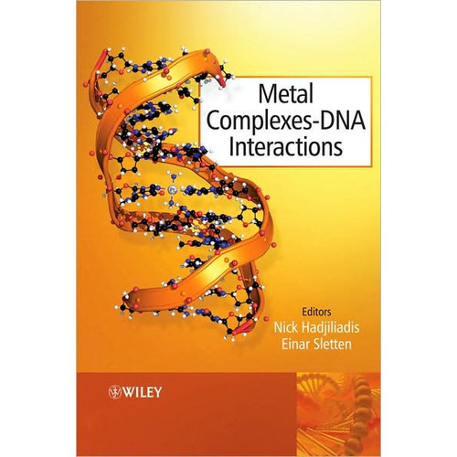 Metal Complex - DNA Interactions / Edition 1