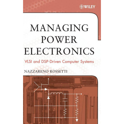 Power Management of State-of-the-Art Computer and DSP-Driven Systems / Edition 1