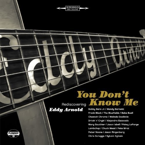 You Dont Know Me: Rediscovering Eddy Arn