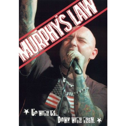 Murphy's Law: Up With Us...Down With Them [DVD]