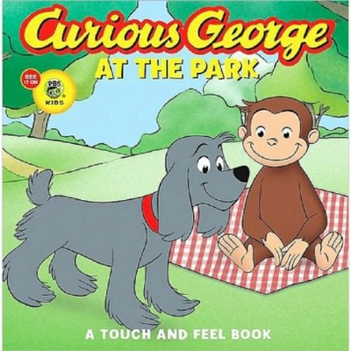 Curious George at the Park (CGTV Touch-and-Feel Board Book)