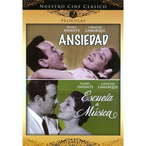 Nuestro Cine Clasico: Ansiedad/Escuela de Musica [DVD]