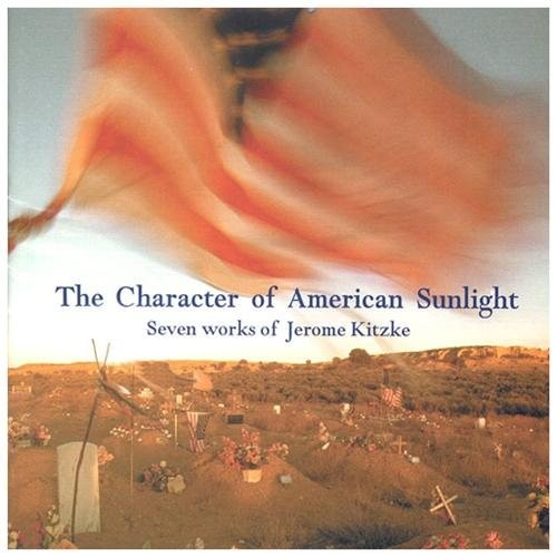 Character Of American Sunlight CD