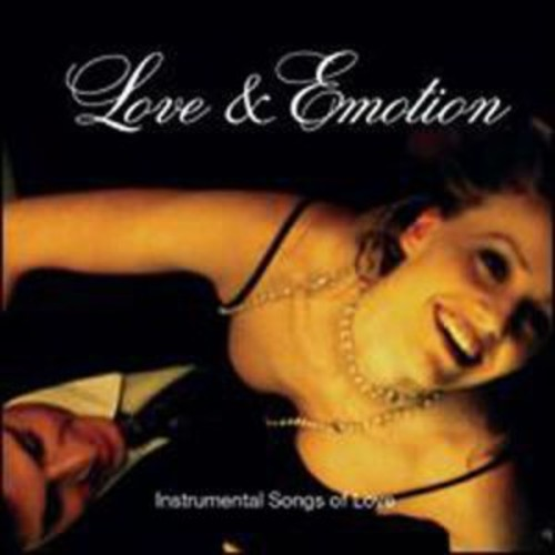Love & Emotion: Instrumental Love Songs By Various Artists (Audio CD)