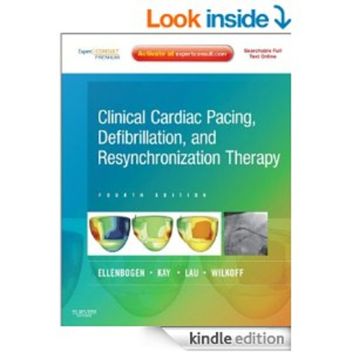 Clinical Cardiac Pacing, Defibrillation and Resynchronization Therapy E-Book